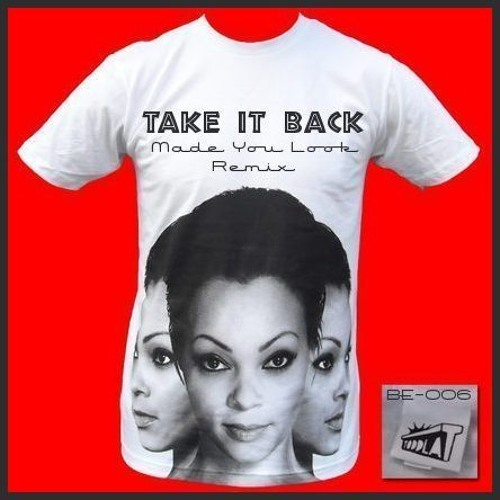 Toddla T - Take It Back (Made You Look Remix)