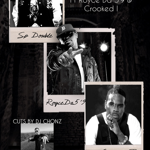 "SP Double feat. Royce Da 5'9 and Crooked I ""Recognize"""