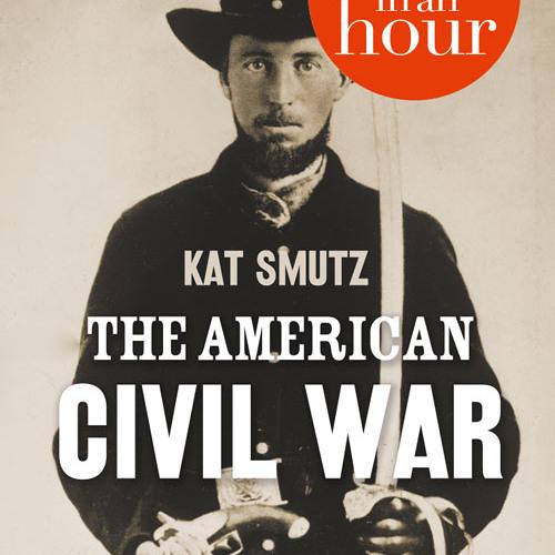 American Civil War in an Hour