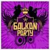► NOVO!! ♫ BALKAN PARTY MIX VOL.2 ♫   |2012| ♫ BY.JAVIER SUAZO♫
