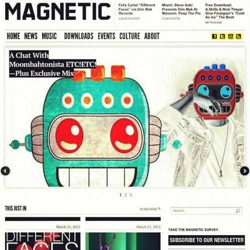 Magnetic Mag Ten Min Mix (Exclusive Tunes)