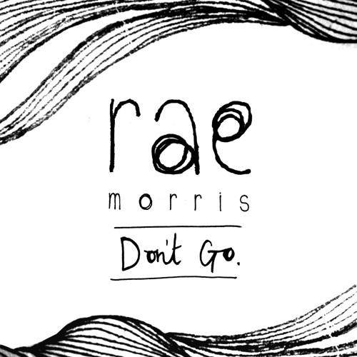 Rae Morris - Don't Go