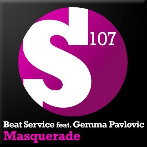 Beat Service feat. Gemma Pavlovic - Masquerade (Sunn Jellie Dub Mix)