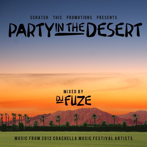 Party In The Desert Mixtape