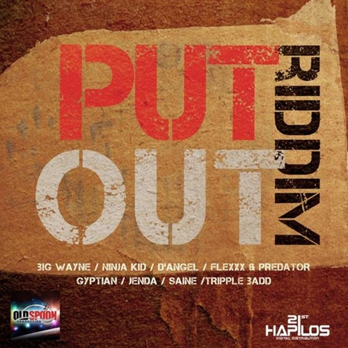 PUT OUT RIDDIM MIX OLD SPOON RECORD 2012