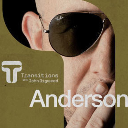 ‎John Digweed guest Anderson Noise # Transitions 395 (Proton Radio)