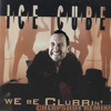 Ice Cube - We Be Clubbin (Cheapshot Remix) mp3