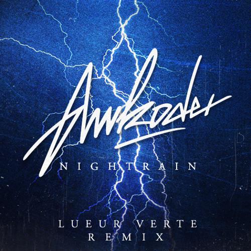 Awkoder - Nightrain  (Lueur Verte Remix)