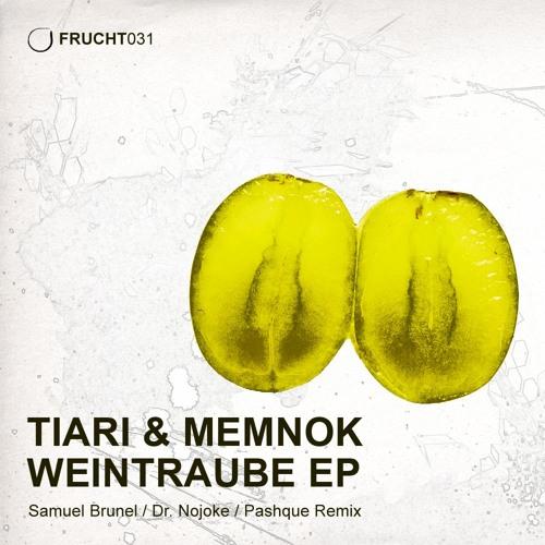 Memnok & Tiari - Fuk (Pashque  Remix) FRUCHT031