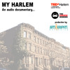 TedxHarlem and The Couch Sessions Present...My HARLEM