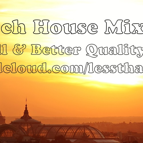 French House Mixtape [CLICK BUY FOR FREE DOWNLOAD]