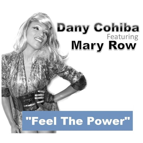 Dany Cohiba Feat Mary Row - Feel ThePower (Funkjazzy Remix)