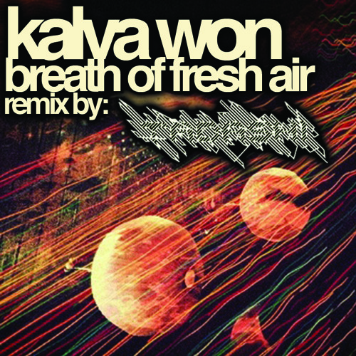 kalva won - breath of fresh air (tadashi remix)
