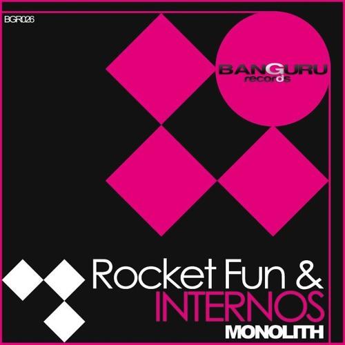 Rocket Fun & Internos- Monolith (Ultra Foxx Remix) (Available Now On BeatPort!)