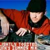 Slightly Toasted Summer Mix [B.P.M. Mix]