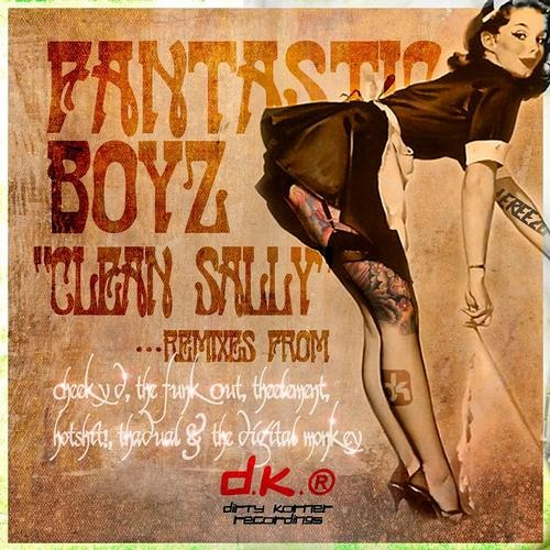 Fantastic Boyz - Clean Sally (sample) OUT NOW ON DIRTY KORNER RECORDINGS!!!