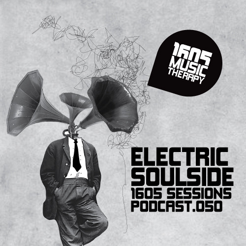 1605 Podcast 050 with Electric Soulside