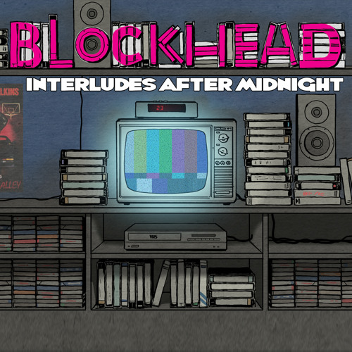 Blockhead - 'Never Forget Your Token'