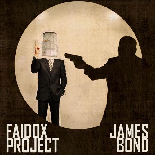 Faidox Project - James Bond (Semi Original Mix)