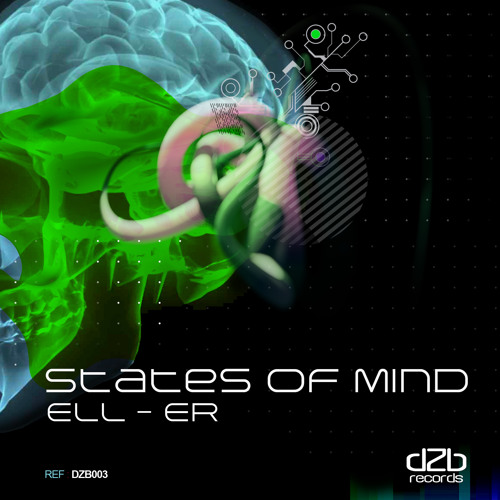 dZb 003 - Ell-Er - States of Mind EP / Now On Beatport!