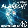 Alistair Albrecht - Sucker Jam [EGO]