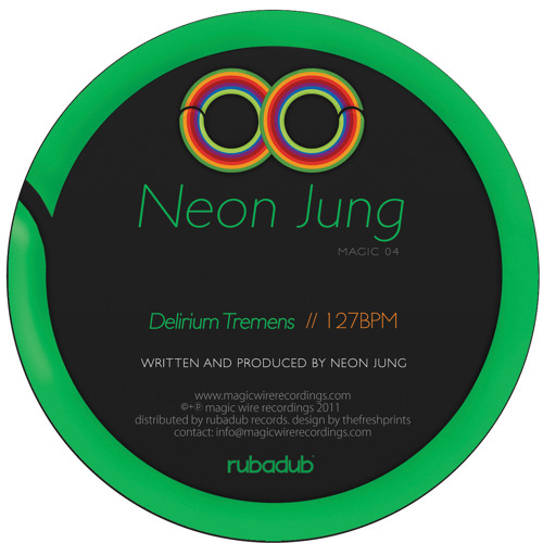 Neon Jung - Delirium Tremens (Magic04)