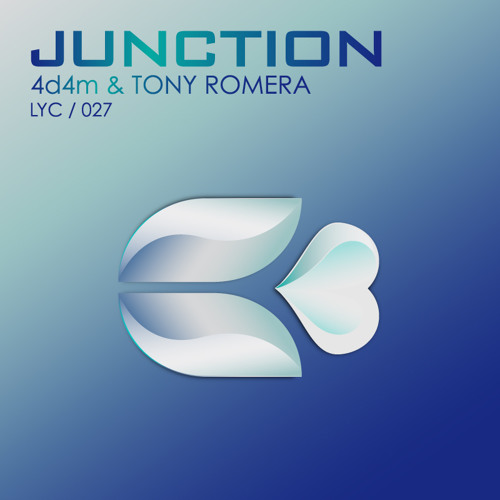 4d4m & Tony Romera - Junction [Lychee]
