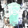 Glee - I Feel Pretty/Unpretty (Duet feat. Amber)