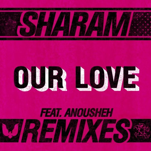 Sharam - Our love ( Heren Remix )