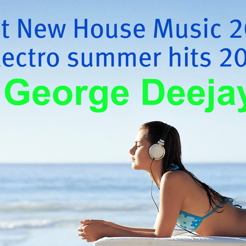 Best New House Music 2012 (electro summer hits 2012)