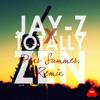 Jay-Z x Totally Zen - Dear Summer, Remix