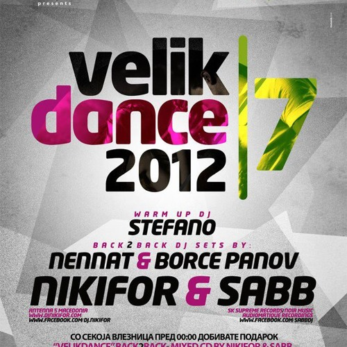 Warm up mix for VelikDance 2012 vol.7 mixed by Borce Panov