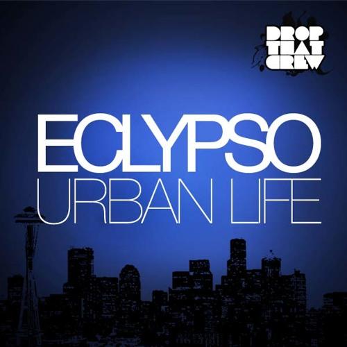 Urban Life [SOUNDCLOUD EXCLUSIVE]