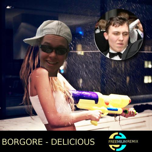 Borgore - Delicious (Freemium Remix) [FREE DOWNLOAD]