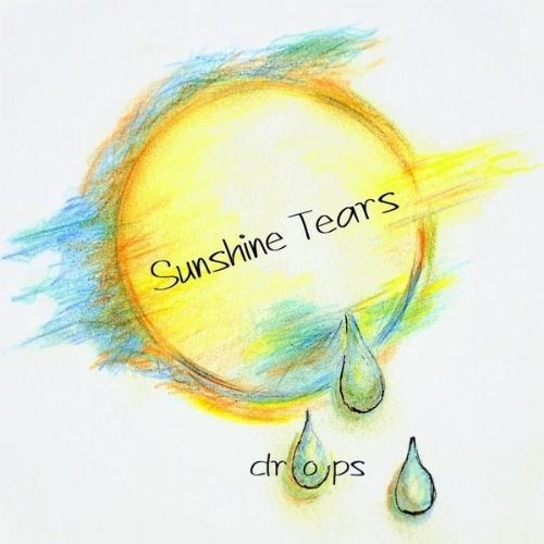 Sunshine Tears  - Drops (Preview)