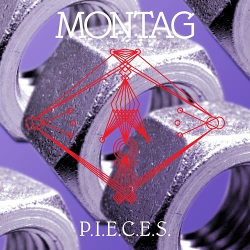 Montag - P.I.E.C.E.S
