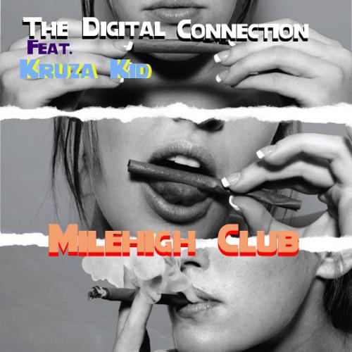 Milehigh Club Feat. Kruza Kid (Free Download)