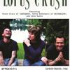 Moment Wont Last - Lotus Crush {McDermott/Klett/Luzzi}