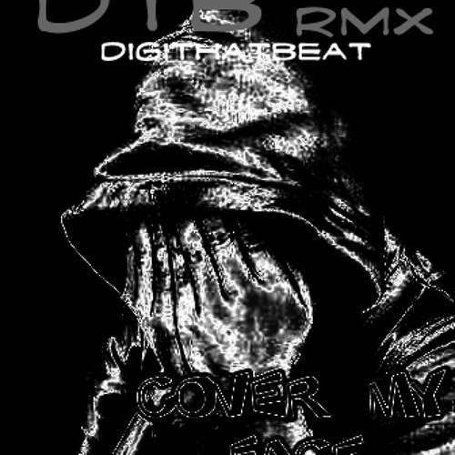 T2H - Cover My Face (remix by DTB)