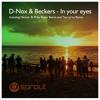 D-Nox & Beckers - In Your Eyes (Tea Lyrics Remix)