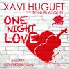 [PREVIEW] Xavi Huguet feat. T Blazquez - One Night Love (Original mix)