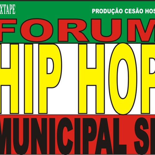 MIXTAIPE FORUM DE HIP HOP MUNICIPAL SP