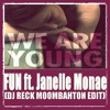 Download Fun Feat Janelle Monae - We Are Young (DJ Reck Moombahton Edit) Mp3