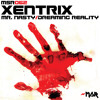XentriX - Mr Nasty [MSR062] (OUT NOW on Mindstorm Records)
