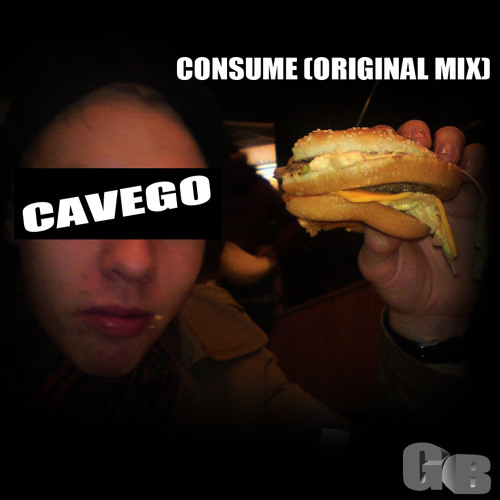Cavego - Consume [Free Download + Stems in discription]