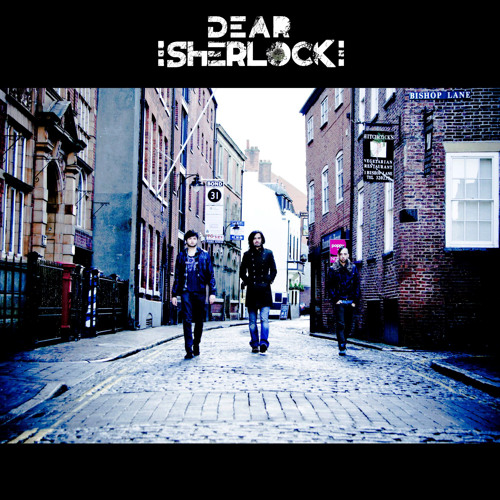 Dear Sherlock - Supernova (The Easton Ellises Remix)