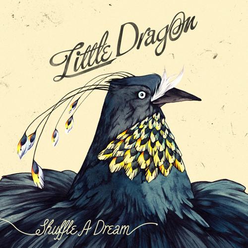 Little Dragon - Shuffle A Dream (Alison Wonderland Remix)