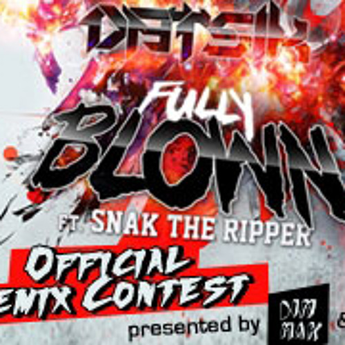 Datsik ft. Snak the Ripper - Fully Blown (Iso Raw Remix)