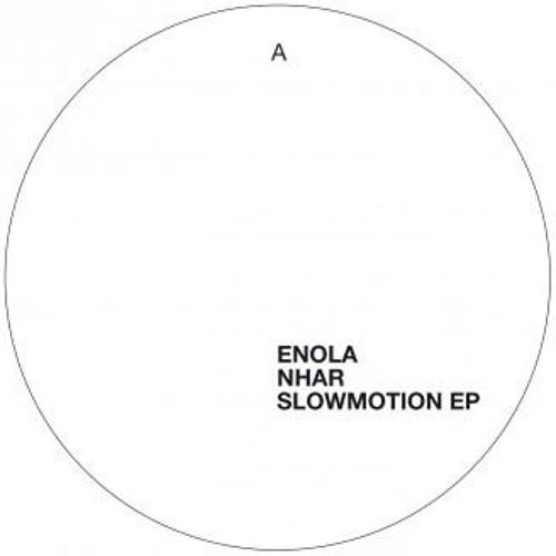 Enola - Slow Motion - Nhar Remix - Correspondant 05