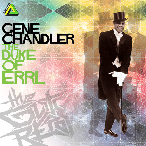 Gene Chandler - Duke Of Errl (The Glitch Report Remix)